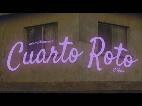 Bilbao - Cuarto Roto (Video Oficial)
