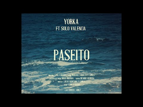 Yorka feat Solo Valencia - Paseito (Video oficial)