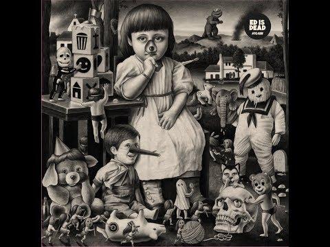 Ed is Dead - #YL48H (Full Album)