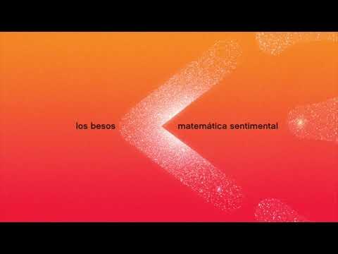LOS BESOS - Matemática sentimental (full album)