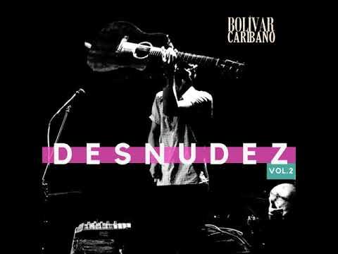 Caribano Desnudez Vol 2 - Canciones acústicas para la cuarentena