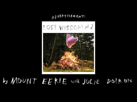 Mount Eerie - Love Without Possession (with Julie Doiron) official audio