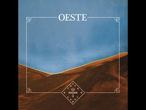 Costa Canal - Oeste [Full Album] 2017
