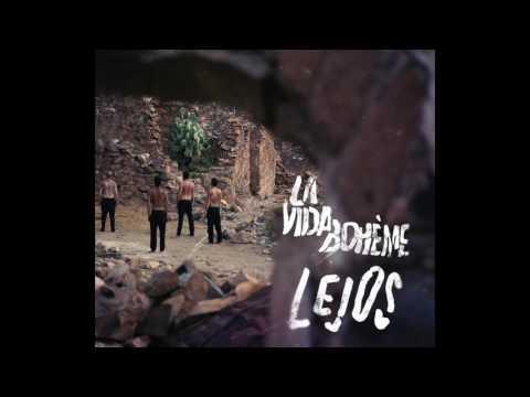 La Vida Boheme - Lejos (Audio Oficial)
