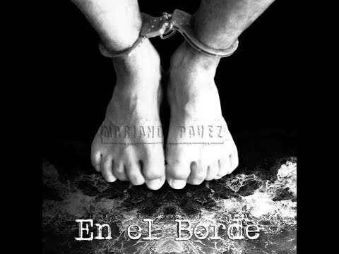 Mariano Pavez - En El Borde (Lyric Video)