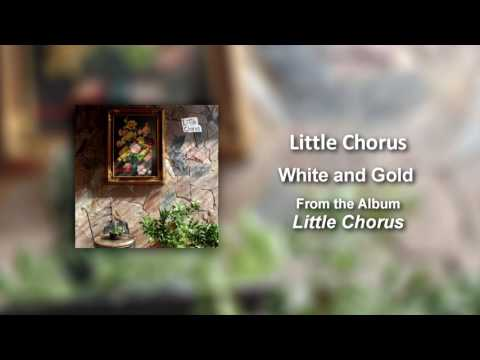 Little Chorus - White and Gold