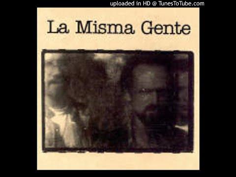 La Misma Gente - Cien | www.noesfm.com