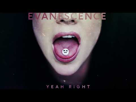 Evanescence - Yeah Right (Official Audio)