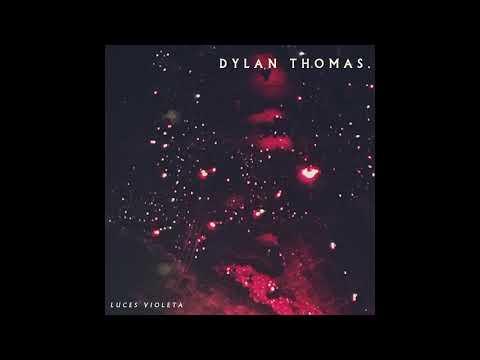 Dylan Thomas. - Luces Violeta